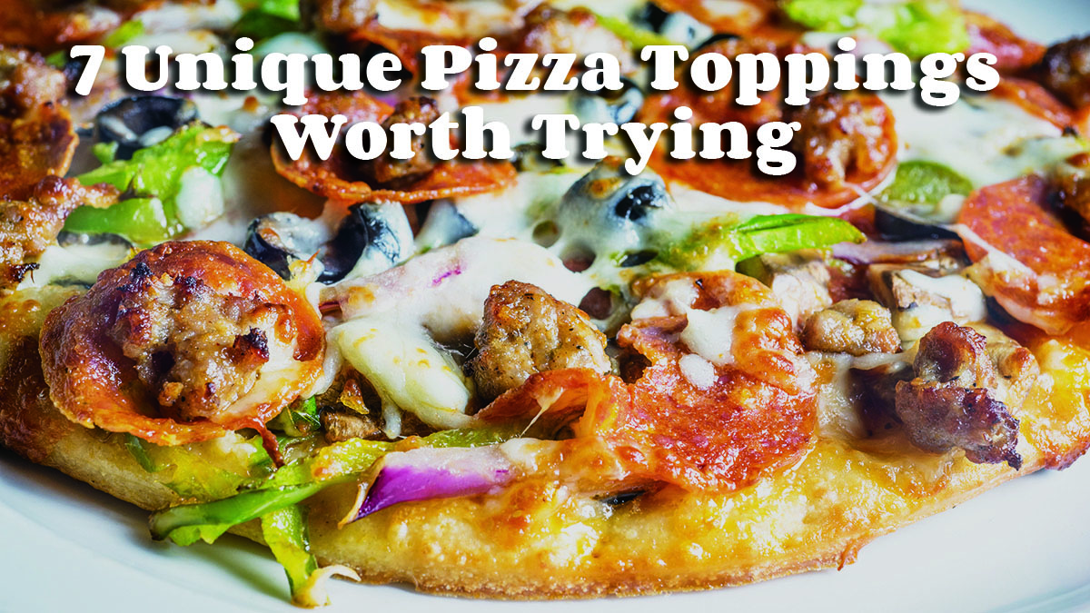 7 Unique Pizza Toppings Worth Trying
