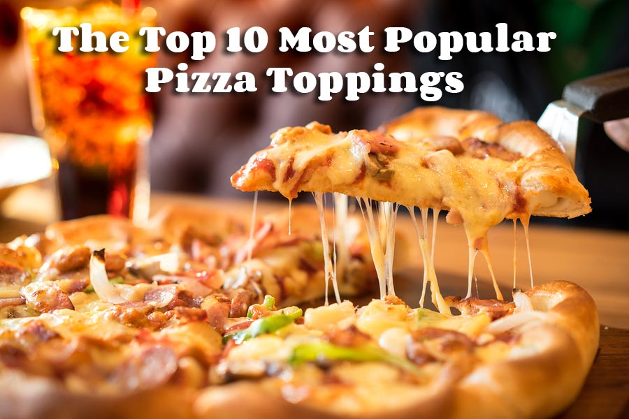 The Top 10 Most Popular Pizza Toppings - Bucceto's Menu