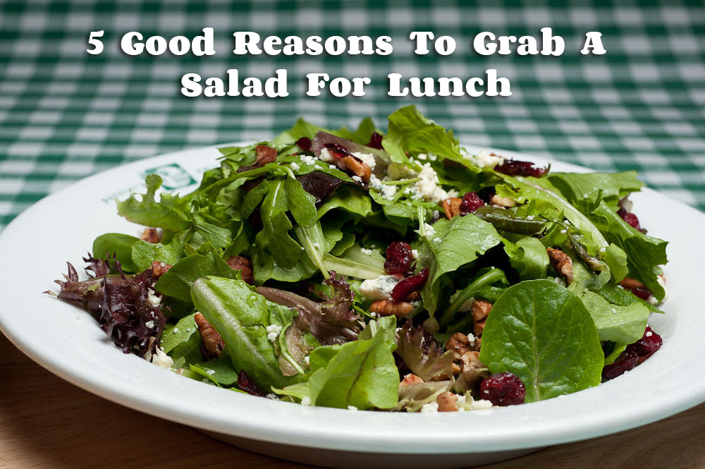 5 Reasons To Grab A Salad For Lunch - Buccetos Bloomington Delivery
