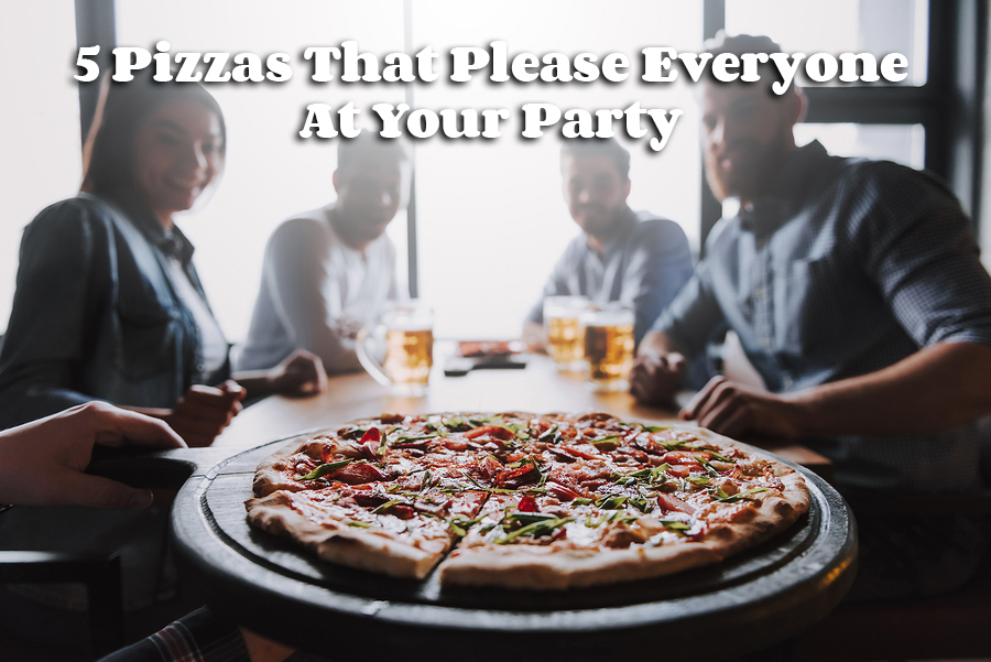 6 Pizzas That Please Everyone At Your Party