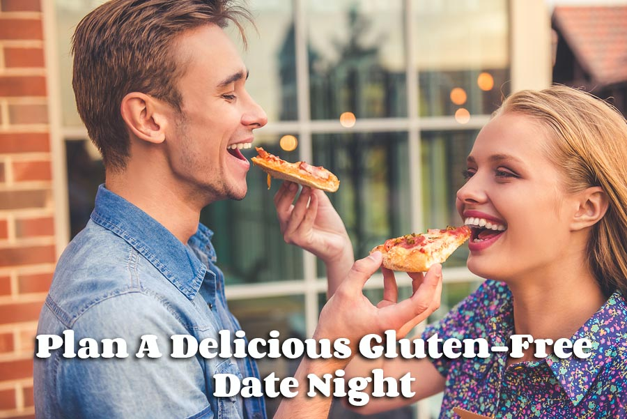 Plan A Delicious Gluten-Free Date Night
