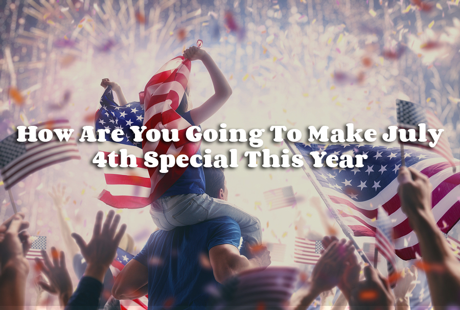 catering services - How Are You Going To Make July 4th Special This Year?