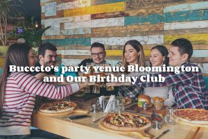 Our Italian Restaurant In Bloomington Is Where You Want To Spend Your Birthday