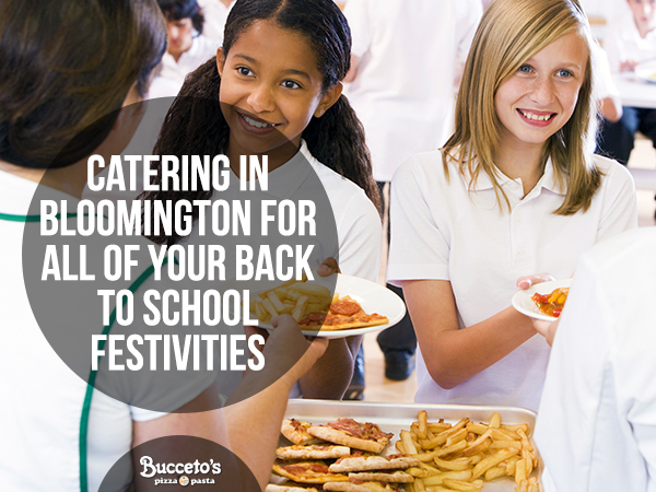 Catering In Bloomington For All Of Your Back To School Festivities