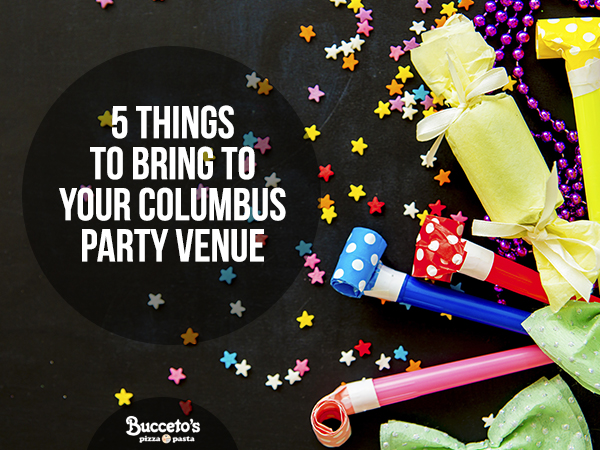 5 Things To Bring To Your Columbus Party Venue