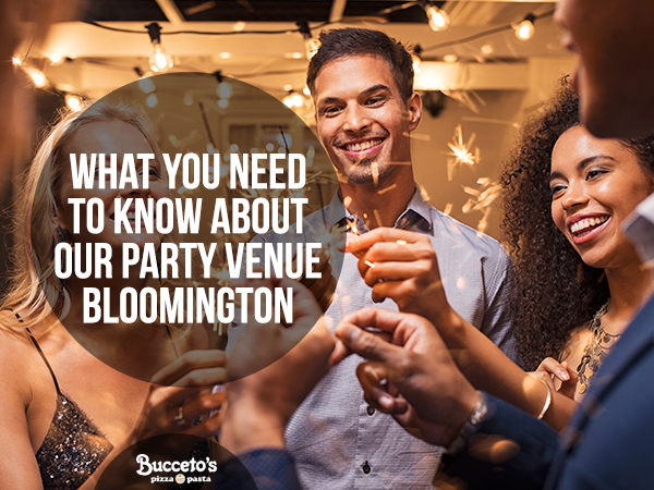 What You Need To Know About Our Party Venue In Bloomington