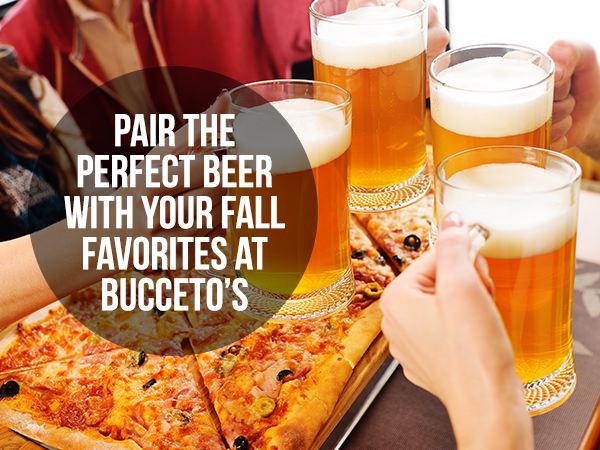 Pair The Perfect Beer With Your Fall Favorites At Bucceto's