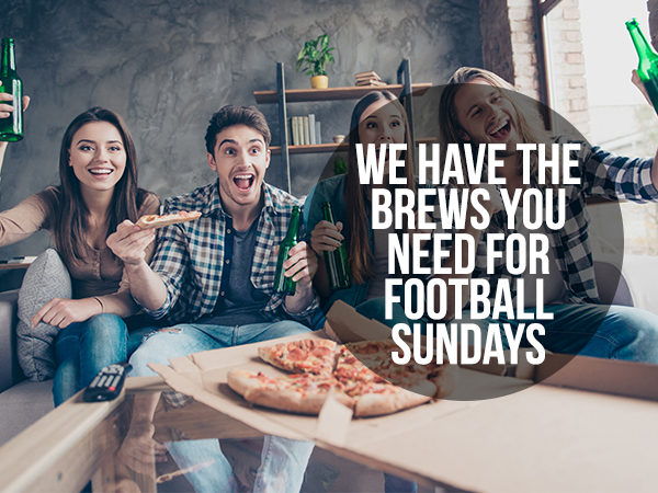 pizza delivery in bloomington - We Have The Brews You Need For Football Sundays