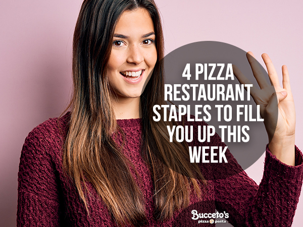 4 Pizza Restaurant Staples To Fill You Up This Week