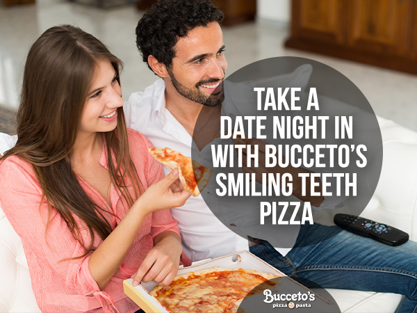 Take A Date Night In With Bucceto's Smiling Teeth Pizza