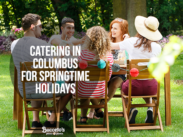 Catering In Columbus For Springtime Holidays