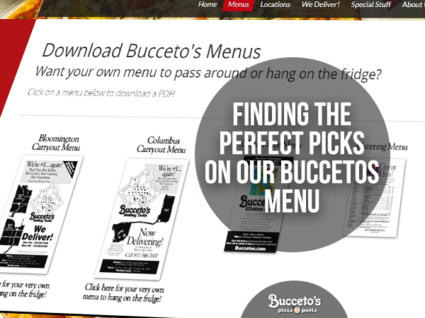 Finding The Perfect Picks On Our Buccetos Menu