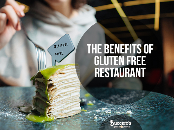 The Benefits Of Gluten Free Restaurants