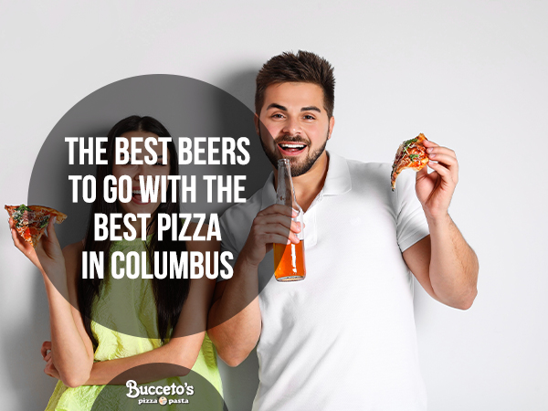 The Best Beers To Go With The Best Pizza In Columbus