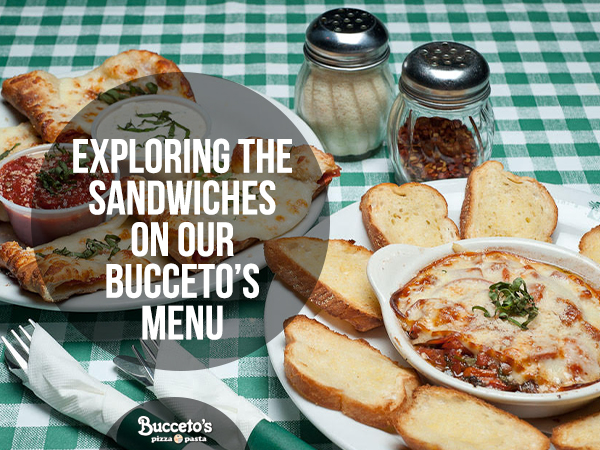 Exploring The Sandwiches On Our Bucceto's Menu