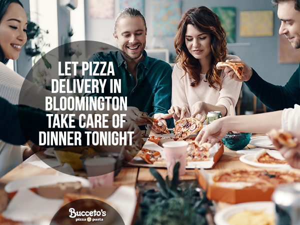 Let Pizza Delivery In Bloomington Take Care Of Dinner Tonight