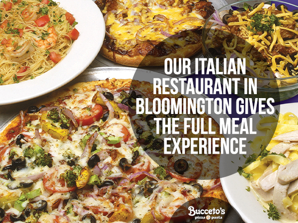 Our Italian Restaurant In Bloomington Gives The Full Meal Experience