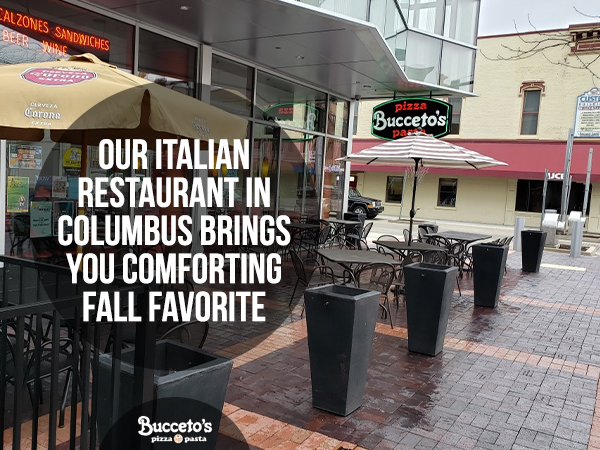 Our Italian Restaurant In Columbus Brings You Comforting Fall Favorites
