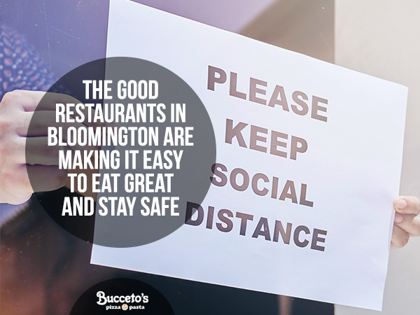 The Good Restaurants In Bloomington Are Making It Easy To Eat Great And Stay Safe