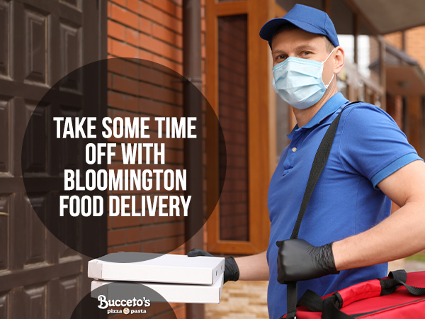 Take Some Time Off With Bloomington Food Delivery