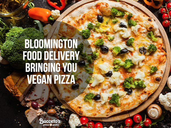 Bloomington Food Delivery Bringing You Vegan Pizza