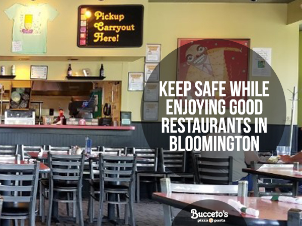 Keep Safe While Enjoying Good Restaurants In Bloomington