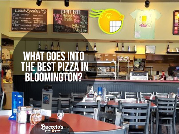 What Goes Into The Best Pizza In Bloomington?