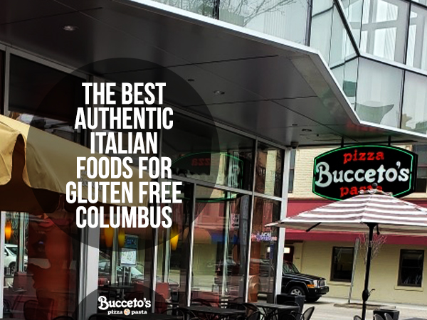 The Best Authentic Italian Foods For Gluten Free Columbus