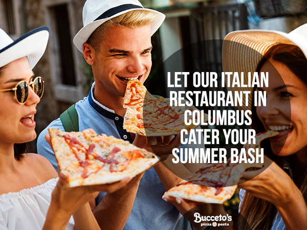 Let Our Italian Restaurant In Columbus Cater Your Summer Bash